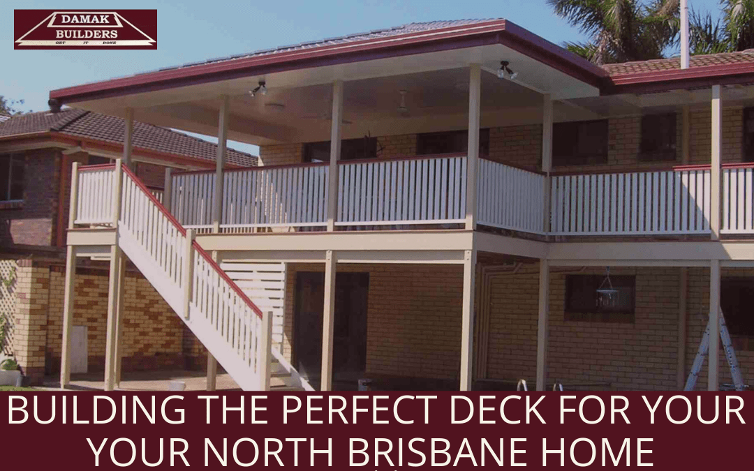 Perfect Deck for Your North Brisbane Home